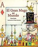 El gran mago del mundo (Spanish Edition)
