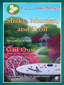 Shake, Murder, and Roll: A Bunco Babes Mystery