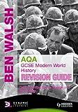 AQA GCSE Modern World History, Ben Walsh and David Ferriby, 0340992220