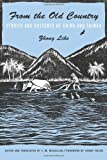 From the Old Country : Stories and Sketches of China and Taiwan, Zhong, Lihe, 0231166303