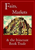 img - for Fairs, Markets and the Itinerant Book Trade book / textbook / text book