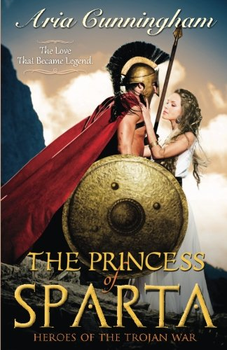 The Princess of Sparta: Heroes of the Trojan War pdf epub