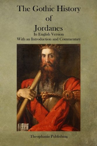 The Gothic History of Jordanes