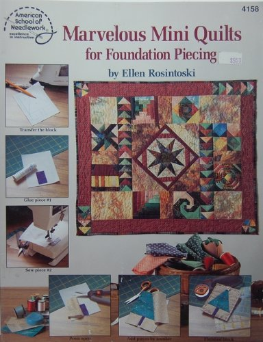 (Marvelous Mini Quilts for Foundation Piecing)