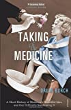 Taking the Medicine, Druin Burch, 1845951506