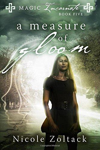 Download A Measure of Gloom (Magic Incarnate) (Volume 5) pdf