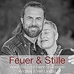 Feuer & Stille: Wenn Mann und Frau co-kreieren (Andrea & Veit Lindau) | Veit Lindau