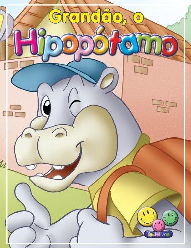 eBook Filhotes Travessos: Grandão, o Hipopotamo