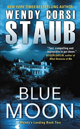 Blue Moon: Mundy's Landing Book Two by [Staub, Wendy Corsi]