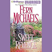 Sweet Revenge: Revenge of the Sisterhood #5 | Fern Michaels