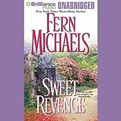 Sweet Revenge: Revenge of the Sisterhood #5 | Fern Michaels