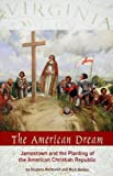 The American Dream, Stephen McDowell and Mark Beliles, 1887456201