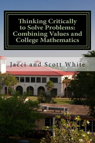 Thinking Critically to Solve Problems: Combining Values and College Mathematics