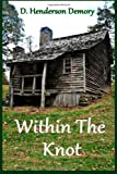 Within the Knot, D. Demory, 1480148016