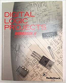 Digital Logic Projects Workbook II: Forrest M. Mims III: Amazon.com ...