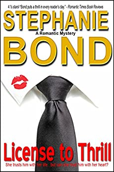 License to Thrill (a romantic mystery) by [Bond, Stephanie]