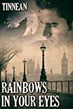 Rainbows in Your Eyes - Kindle edition by Tinnean. Literature & Fiction Kindle eBooks @ Amazon.com.