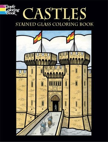 Read Online Castles Stained Glass Coloring Book (Dover Pictorial Archives) PDF