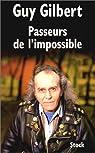 Passeurs de l'impossible par Gilbert