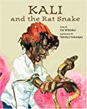 Kali and the Rat Snake, Zai Whitaker, 1933605103