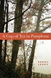 A Cup Of Tea In Pamplona (The Basque Series)