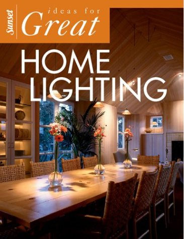Ideas for Great Home Lighting by Sunset Pub Co