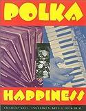 Polka Happiness, Keil, Charles and Keil, Angeliki, 0877228191