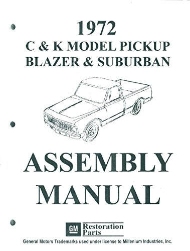 1972 CHEVY TRUCK, C & K Series PICKUP, BLAZER And SUBURBAN ASSEMBLY MANUAL - Over 1,000 Pages ()
