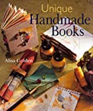 Unique Handmade Books, Alisa Golden, 0806958138