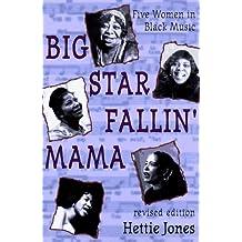 Big Star Fallin Mama