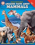 Amazing Facts About Mammals, Grades 5 - 8