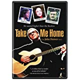 Take Me Home John Denver Story