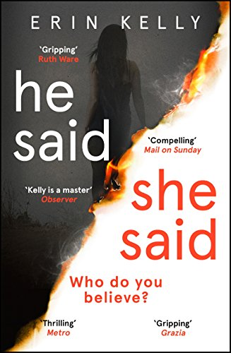 He Said/She Said: The Sunday Times bestselling Richard and Judy Book Club thriller 2018 by [Kelly, Erin]