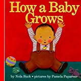 How a Baby Grows, Nola Buck, 0694008737