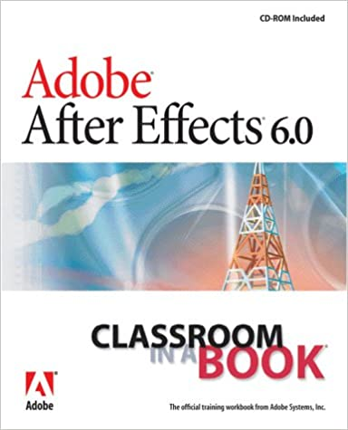 Adobe After Effects Cs6 Classroom In A Book Discount