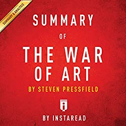 Summary of The War of Art by Steven Pressfield | Includes Analysis