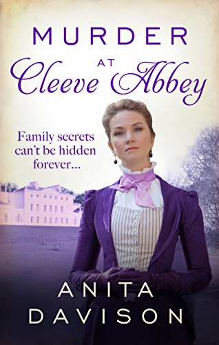 Murder at Cleeve Abbey: A murder mystery that will keep you guessing (A Flora Maguire Mystery) by [Davison, Anita]