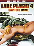 Lake Placid 4 - Capitolo Finale