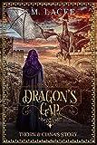 DRAGON'S GAP: Thorn & Ciana's Story