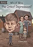 img - for What Was the Great Depression? book / textbook / text book