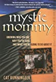 Mystic Mommy