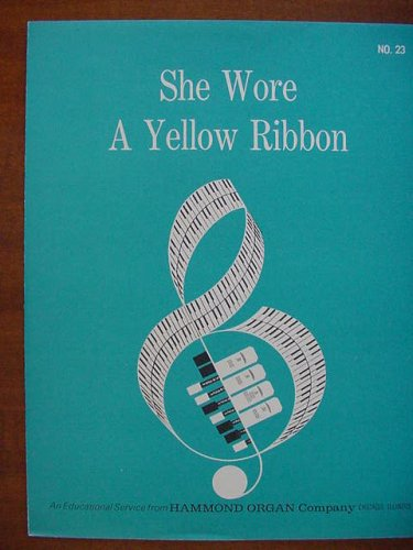 She Wore a Yellow Ribbon (An Educational Service From Hammond Organ Company No. 23)