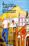 A Virginia City Mystery (Lynne Garrett Adventure Series, Number 1)