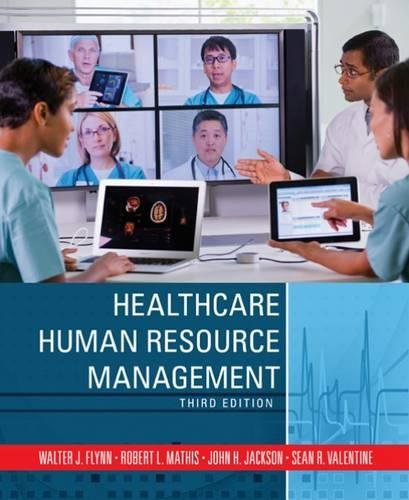 Healthcare Human Resource Management by South-Western College Pub