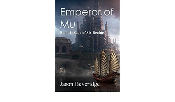Emperor of Mu: An emperor falls... and the old races stir ...