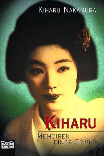 Kiharu - Memoiren einer Geisha