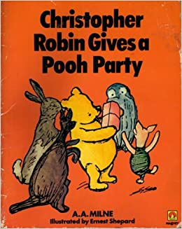 Christopher Robin Gives A Pooh Party Piglet Books Milne 9780416244700 Amazon