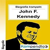 John F. Kennedy (Biografie kompakt) | Robert Sasse, Yannick Esters