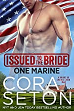 Issued to the Bride One Marine (Brides of Chance Creek Book 4)