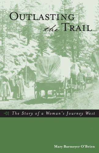 Amazon outlasting the trail the story of a womans journey outlasting the trail the story of a womans journey west by obrien fandeluxe Gallery